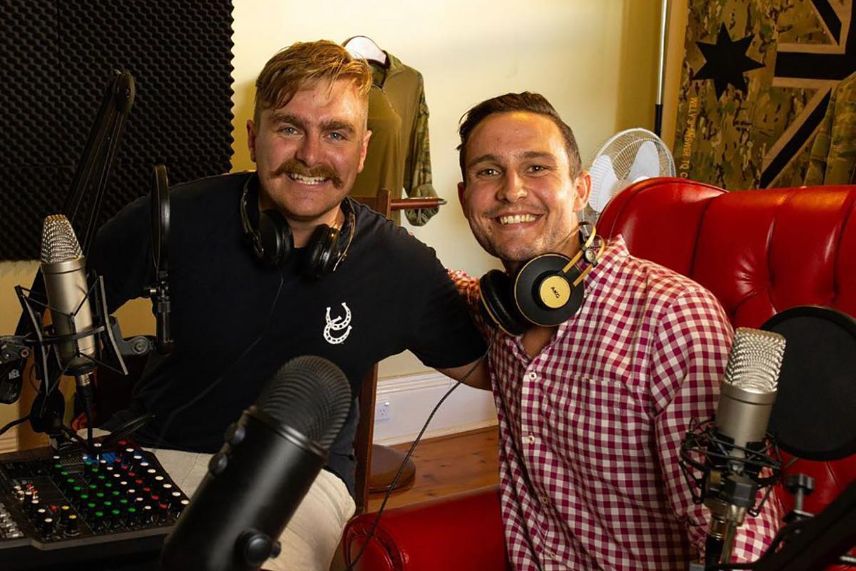Private Matt Williams, left, and Captain Hugo Toovey interview inspiring guests on their podcast 25StayAlive.